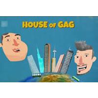 House Of Gag